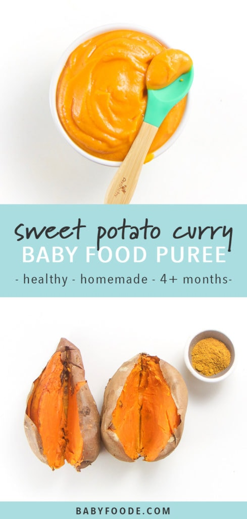Pinterest image for sweet potato curry stage 1 starter baby food puree.