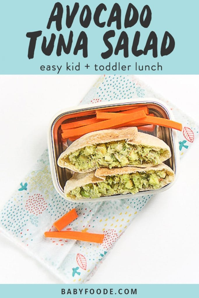 graphic for post - text reads Avocado Tuna Salad - easy kid + toddler lunch. image is of a white bento box is filled with a mini pita pocket cut in half and filled with an avocado tuna salad, there are cut sticks of carrots on the plate as well. The plate is sitting on a multi-colored napkin on a white surface.