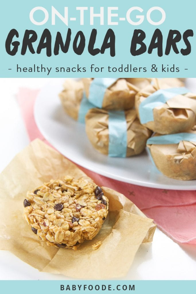 Graphic image - text reads on-the-go granola bars - healthy snacks for toddlers & kids. Image is a side shot of an open granola bar sitting in front of a white plate filled with wrapped healthy granola bars for on the go.