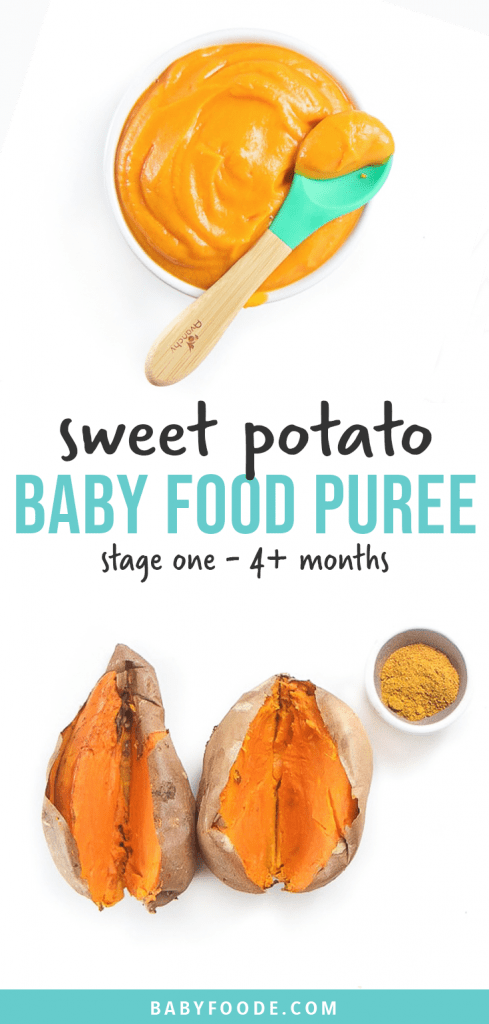 Graphic for Post - sweet potato baby food puree - with a small white bowl filled with puree for baby as well as an image of a spread of sweet potatoes and spices for the best first puree for baby.