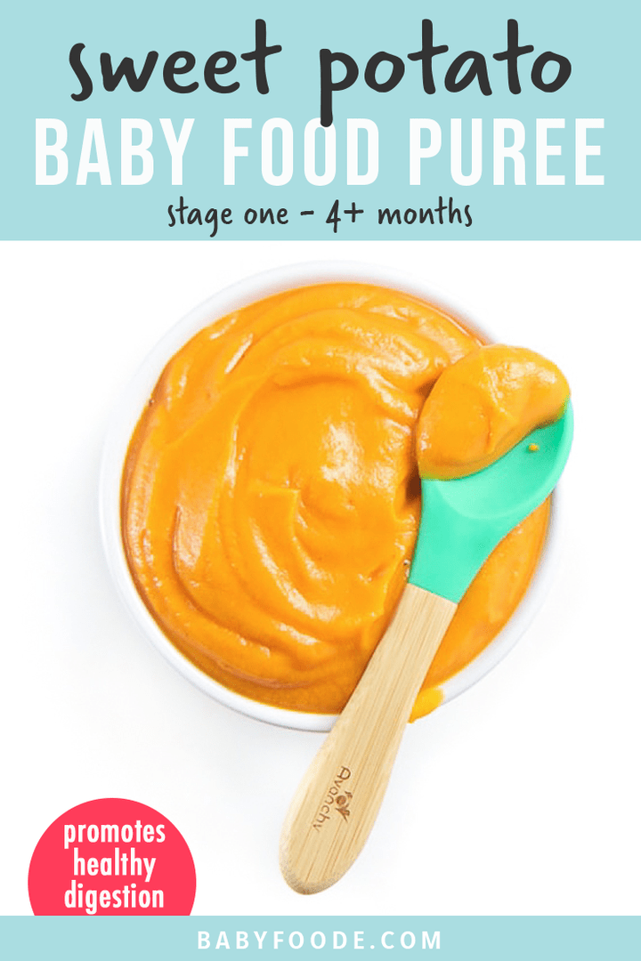 Graphic for Post - sweet potato baby food puree - with a small white bowl filled with puree for baby.