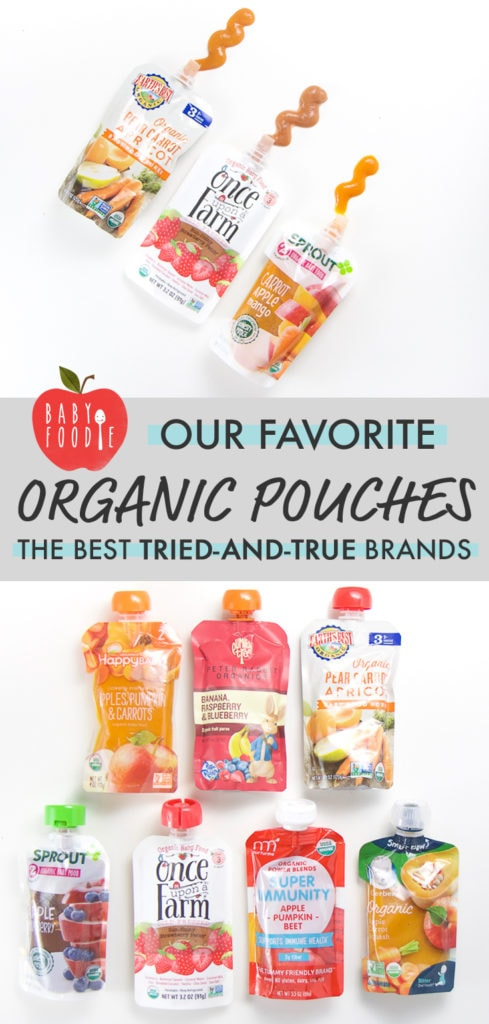graphic for post - our favorite organic pouches - the best tried-and-true brands with two photos. First photo is of 3 pouches with puree squeezed out, the bottom picture if of all the brands lined up.