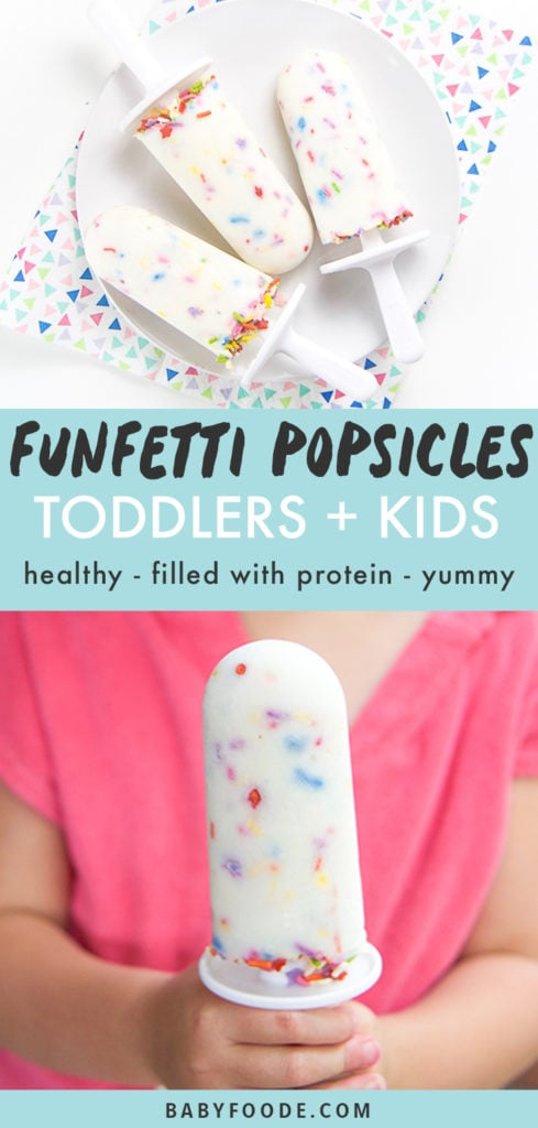 graphic for post - funfetti popsicle for toddler + kids - healthy - filled with protein - yummy. Picture on top is of a plate of the funfetti popsicles while the picture on the bottom is of a girl wearing a pink shirt holding a popsicles in front of her.
