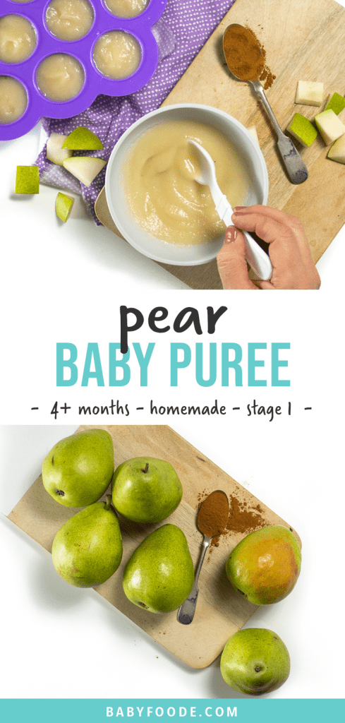 Graphic for Post - pear baby food puree - 4+ months, homemade - stage one baby food. Image is of a hand stirring a bowl full of pear puree and a cutting board with pears on it.