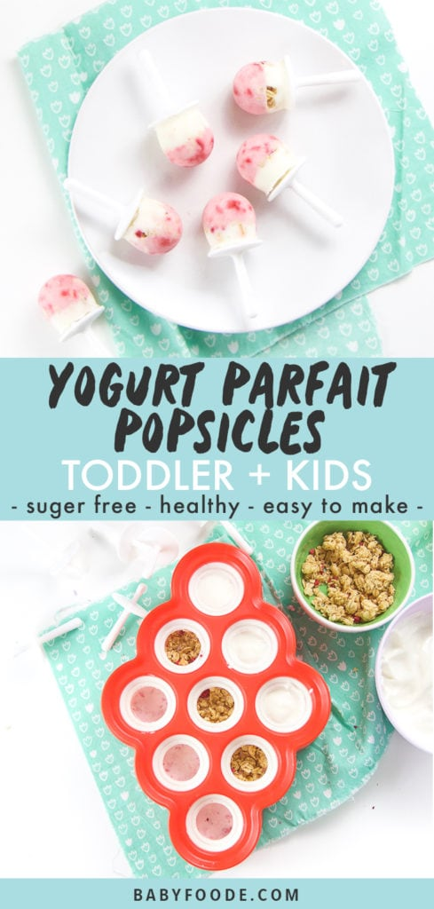 Graphic for post - text reads Yogurt Parfait Popsicles for Toddler + Kids - healthy - refreshing - sugar free. Image is of A white round plate with 5 healthy yogurt parfaits randomly on it, with one popsicle on the counter on a teal napkin.