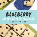 Pinterest collage for blueberry sheet pan pancakes recipe.