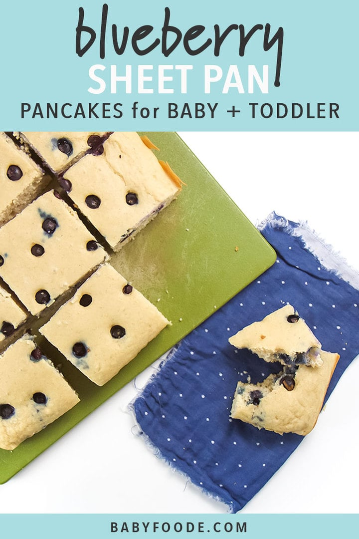 Graphic for post - Blueberry Sheet Pan Pancakes for Baby and Toddler. With pancakes sitting on a green cutting board.