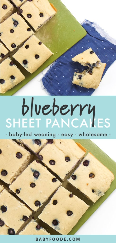 Graphic for post - blueberry sheet pancakes - baby-led weaning, easy, wholesome with 2 pictures of cut sheet pan pancakes.