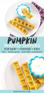 graphic for post - Pumpkin Waffle Dippers - for baby, toddler and kids - baby-led waning, whole grain, easy. with a picture to a round plate with dippers and a small bowl for yogurt.