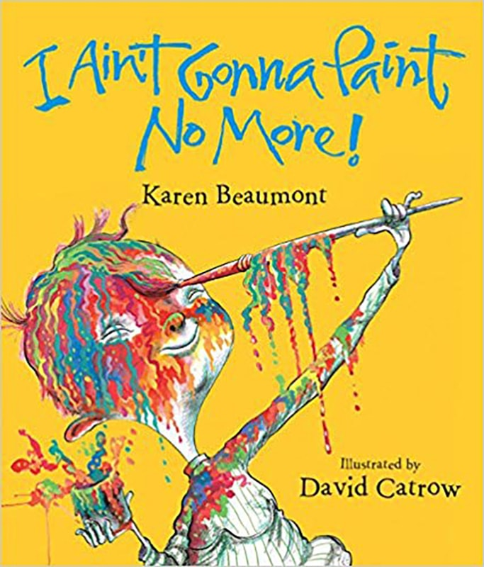 aint gonna paint no more - best art books for toddler