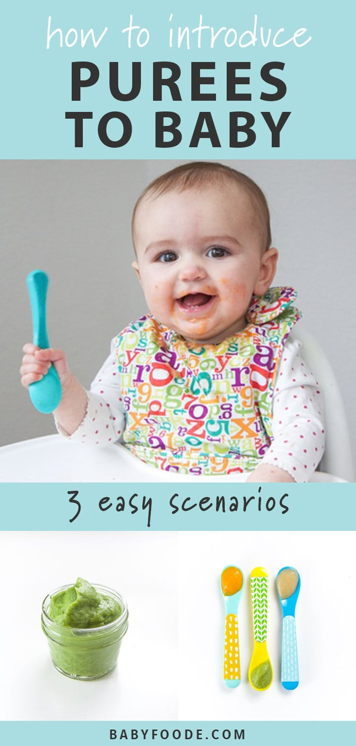 A collage of photos of a baby starting to eat baby food- how to introduce purees to baby - 3 easy scenarios.