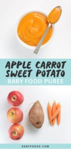 Graphic for post - apple, carrot and sweet potato baby food puree. Image is of a Small white bowl with spoon resting on top with homemade baby food puree inside as well as another image of produce on a white background.