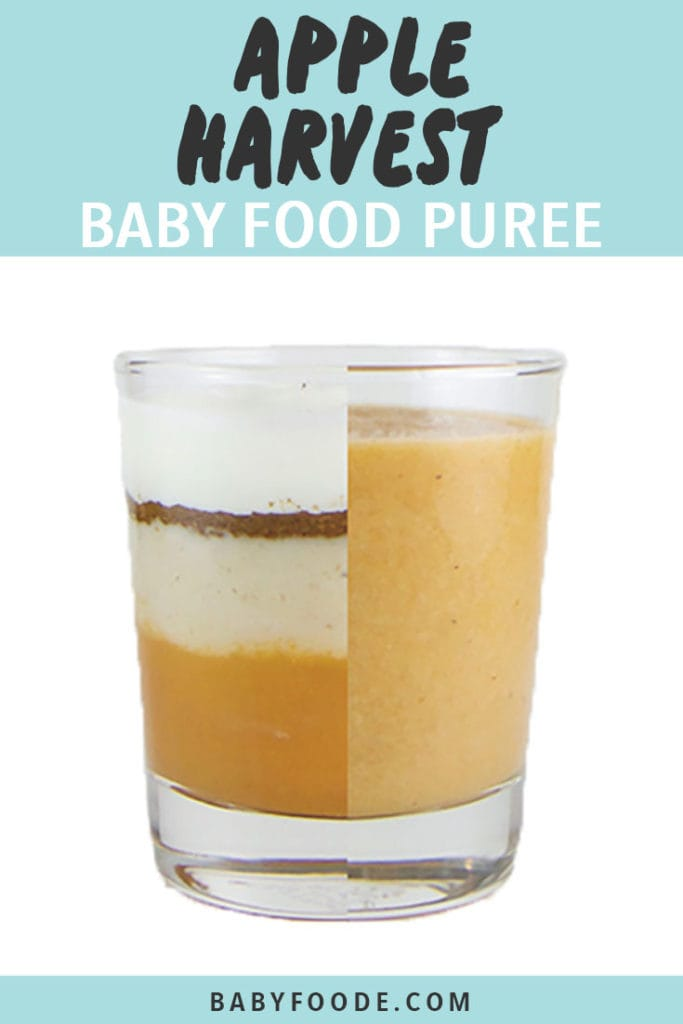 Graphic for Post - Apple Harvest Baby Food Puree with an image of Clear cup half filled with ingredients for the puree and the other half of the cup is the homemade baby food puree.