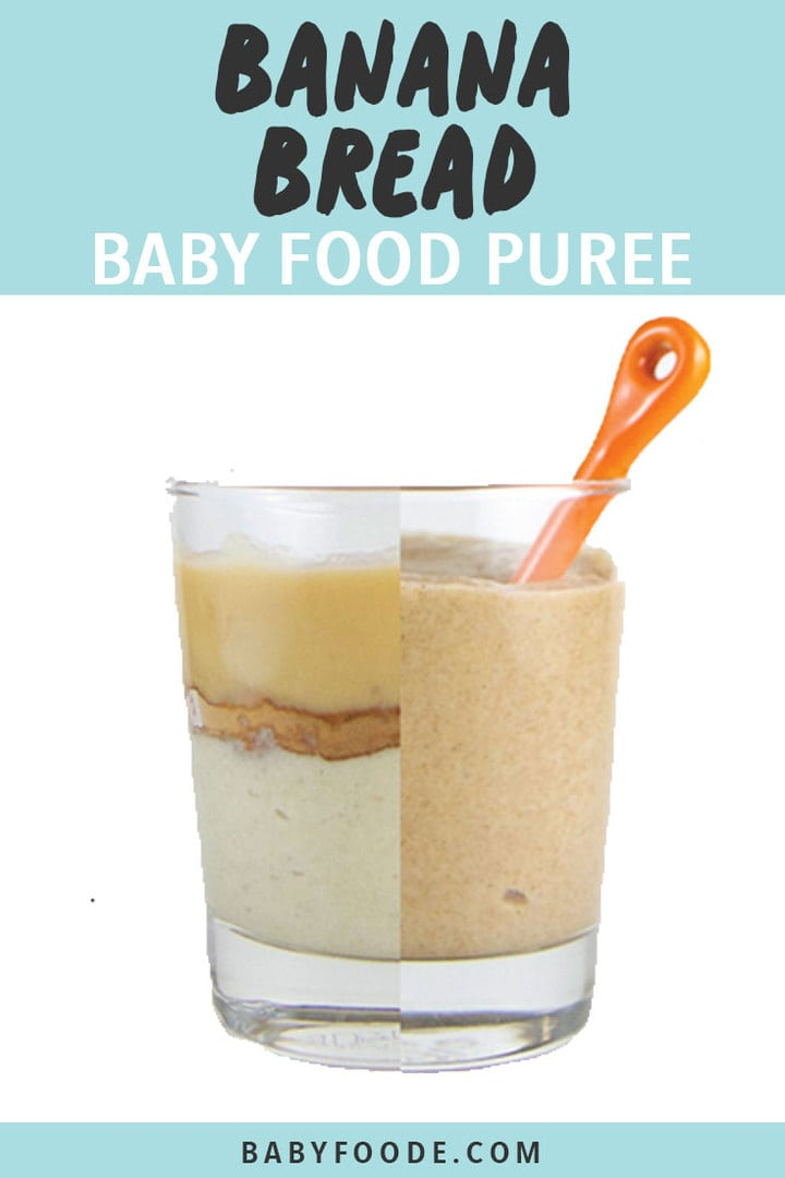 Graphic for Post - Banana bread Baby food Puree - Clear cup - on one side is ingredients in the baby puree, on the other is the puree itself with an orange spoon inside.