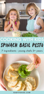 Graphic for post - cooking with kids - spinach basil pesto - 7 ingredients - young chefs 3+ years with an image of kids in the kitchen and a hand dipping a piece of bread into pesto.