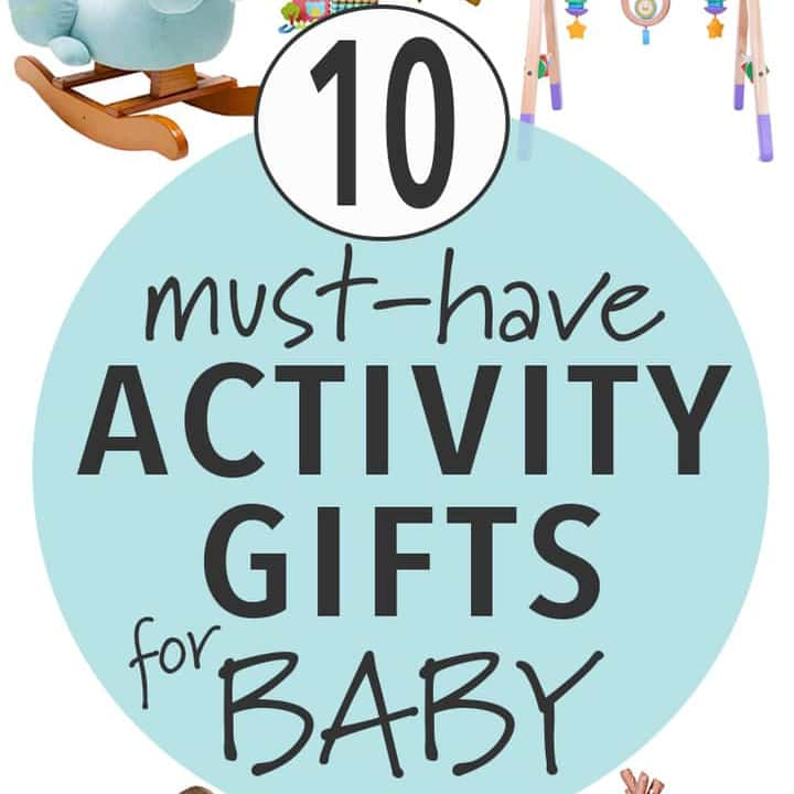 10 Must have Activity Baby Gifts for Christmas with toys scattered in background.