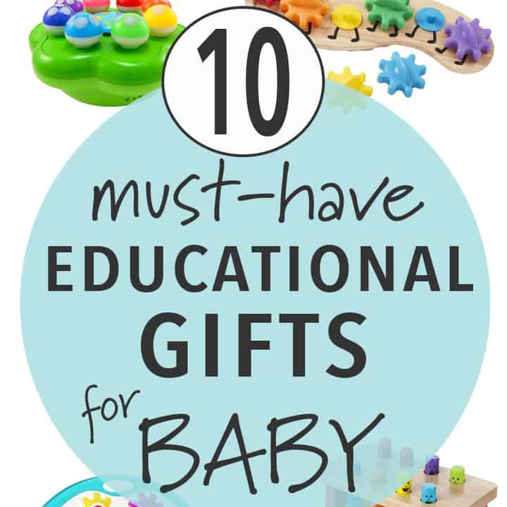10 Must Have Educational Toys for Baby.