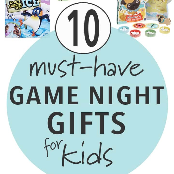 must have game night gifts for kids.