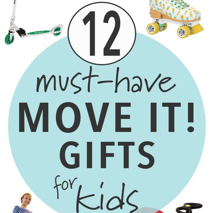 Must have move it gifts for kids.