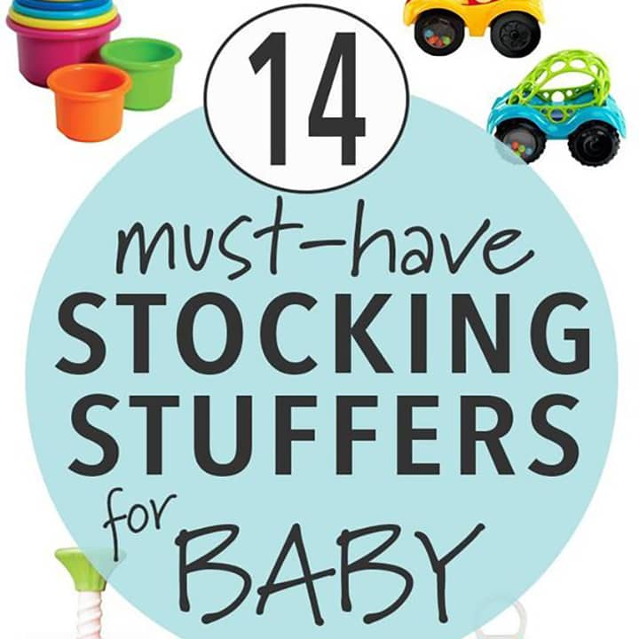 14 Must Have Stocking Stuffers for Baby for Christmas Presents with toys around.