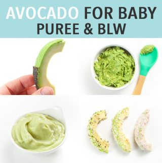 graphic for post - avocado for Baby - puree and blw. Images are of 4 ways to serve avocado to baby - hand holding a wedge of Avoado, mashed in a bowl, pureed with banana and stripes rolled in puffs.