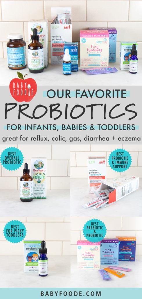 Graphic for post - Our Favorite Probiotics for infants, babies and toddlers. With a photo spread of my favorites on my kitchen counter.