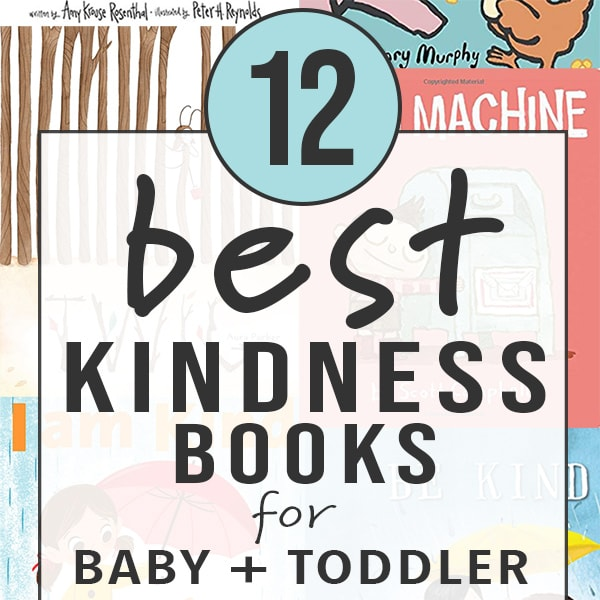 12 best kindness books for baby and toddler with a grid of book covers