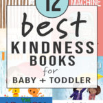 Graphic for post - 12 best Kindness Books for baby and toddler with a grid of book covers.