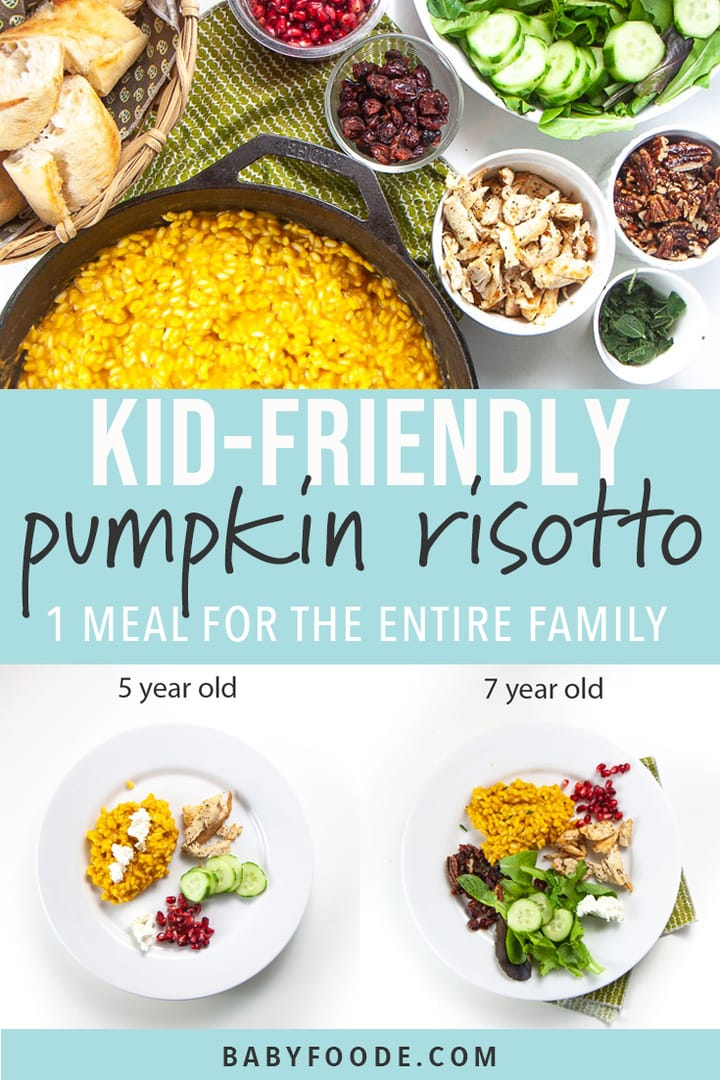 Graphic for post - kid friendly pumpkin risotto - 1 recipe 4 meals. Images of a spread of food on a counter and 2 plates full of food for kids.