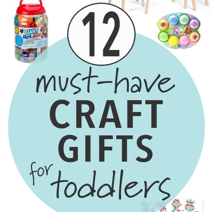 must have craft gifts for toddlers for holiday gift guides