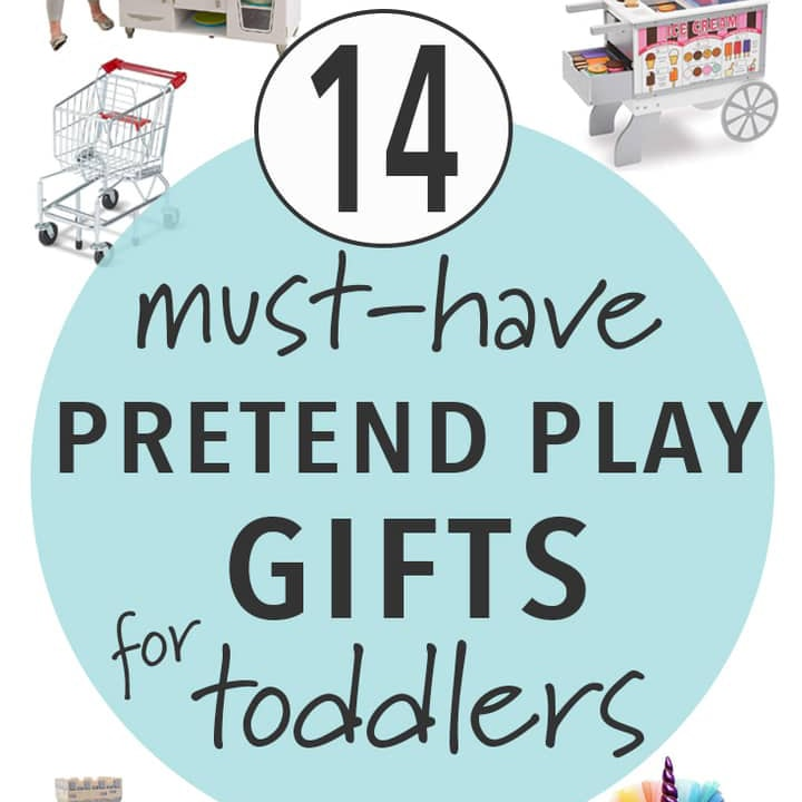must have pretend play gifts for toddlers for christmas