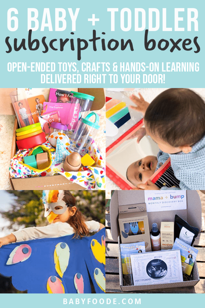 Graphic for Post - 6 baby and toddler subscription boxes - open-ended toys, crafts and hands on learning delivered right to your door! Images are a grid of photos of baby and toddler playing with the boxes as well as the boxes bursting with products.