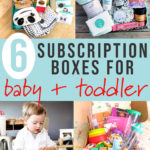 Graphic for Post- 6 Best Subscription Boxes for Baby + Toddler - with a grid of images of the subscription boxes.