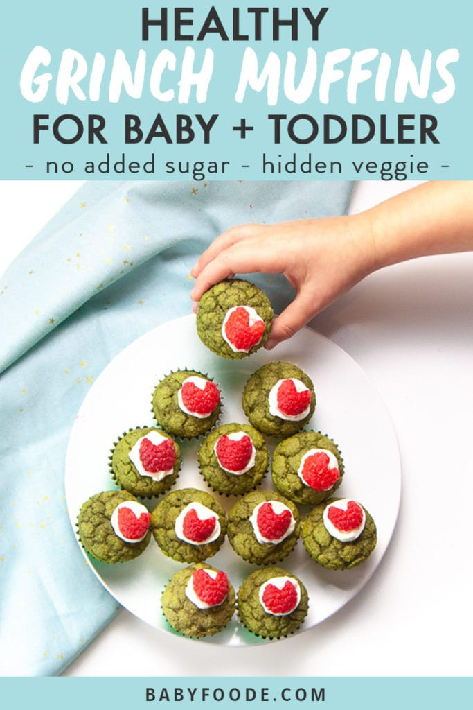 Graphic for post - Healthy Grinch Muffins for Baby + Toddler - no sugar added - hidden veggie - Green Grinch Muffins on a white plate with a small toddler hand reaching out to grab one.