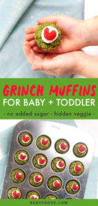Graphic for post - Healthy Grinch Muffins for Baby + Toddler - no sugar added - hidden veggie - Two small toddler hands holding a mini green grinch muffin as well as an image of a mini muffin mold full of cooked and decorated muffins.