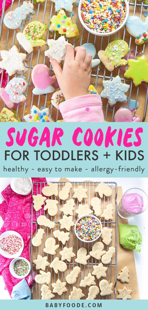 Graphic for Post - Sugar Cookies for Toddler and Kids - healthy - easy to make -allergy-friendly with an image of Little hand reaching to get iced sugar cookie. and an image of a cooling rack with gluten free cookies on it.