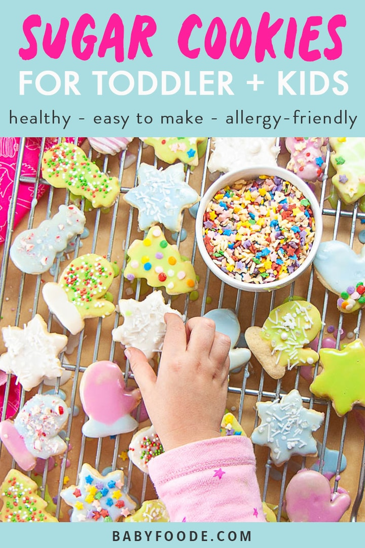 Graphic for Post - Sugar Cookies for Toddler and Kids - healthy - easy to make -allergy-friendly with an image of Little hand reaching to get iced sugar cookie.