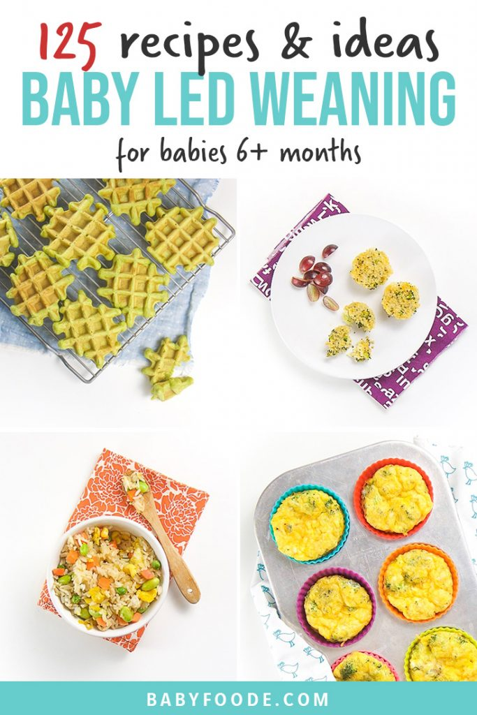 Pinterest collage for a post about baby led weaning foods, recipes, and tips.