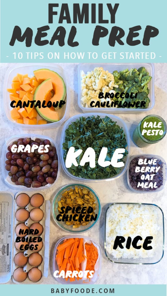 Graphic for Post - Family Meal Prep - 10 Tips on how to get started. Image of a spread of prepped food.
