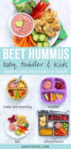 Graphic for post - beet hummus for baby, toddler & kids with images of how to serve it to each age group.