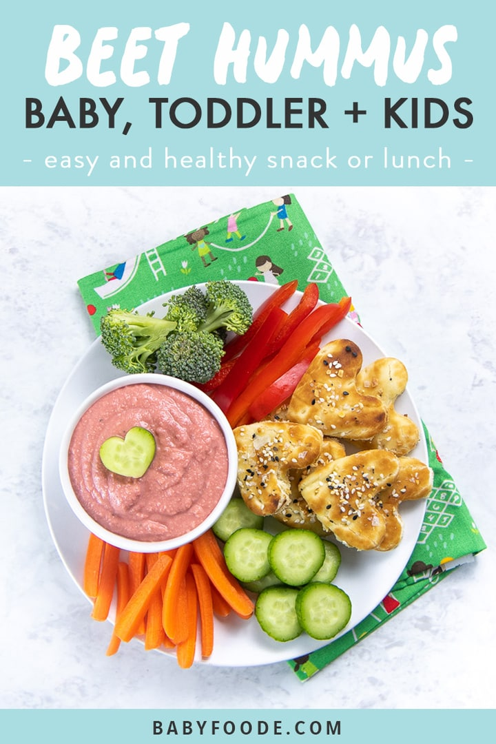 Graphic for post - beet hummus for baby, toddler & kids with an image of a plate full of veggies and the beet hummus.