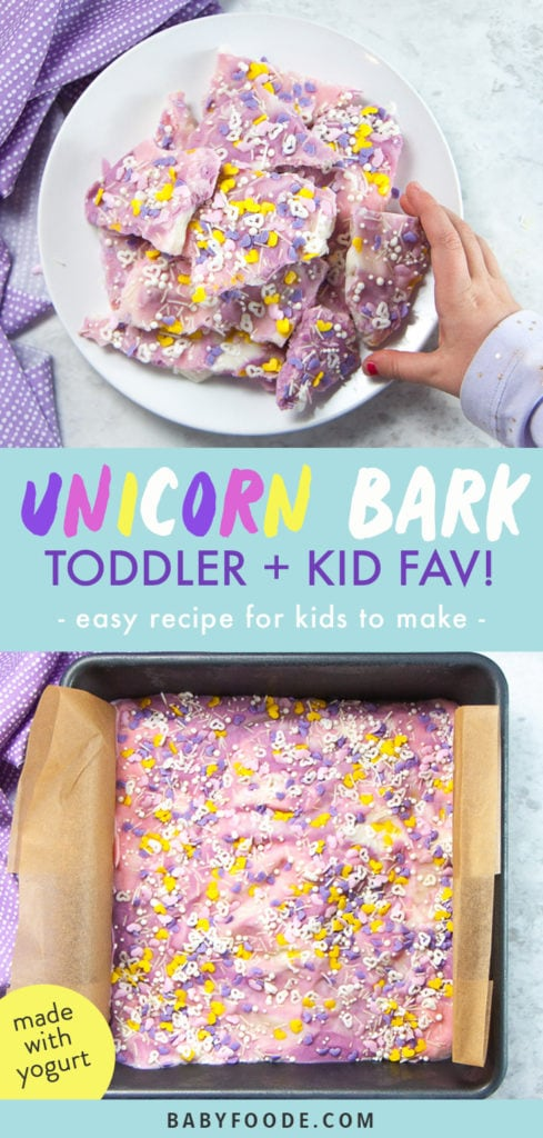 Graphic for post - unicorn bark - toddler and kid fav! - easy recipe for kids to make - made with yogurt. Images are of a square pan of frozen bark and of a hand reaching for the bark.