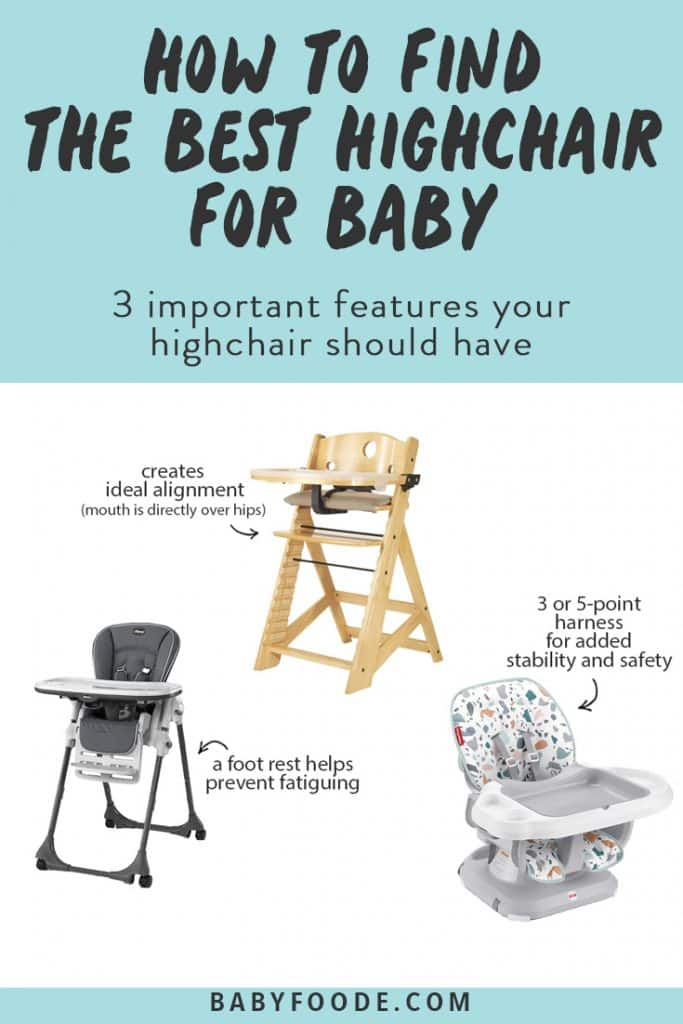 Graphic for Post - how to find the best highchair for baby - 3 important features your highchair should have. images are of 3 highchairs pointing out these features.