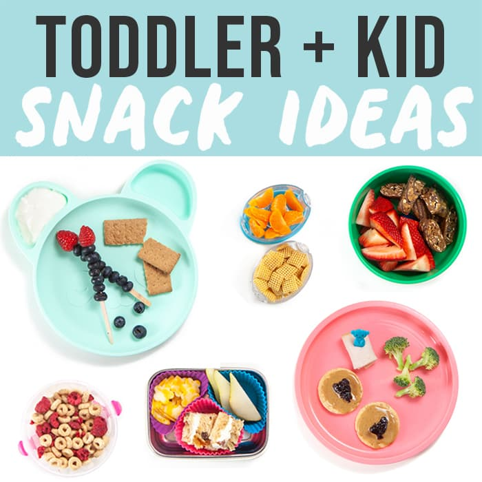 Graphic for post - toddler and kids snack ideas with spread of different snack options.