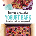 Graphic for Post - berry granola yogurt bark - toddler and kid approved with small kids hand reaching into a plate full of yogurt bark to pick one up as well as a pre-frozen yogurt bark.
