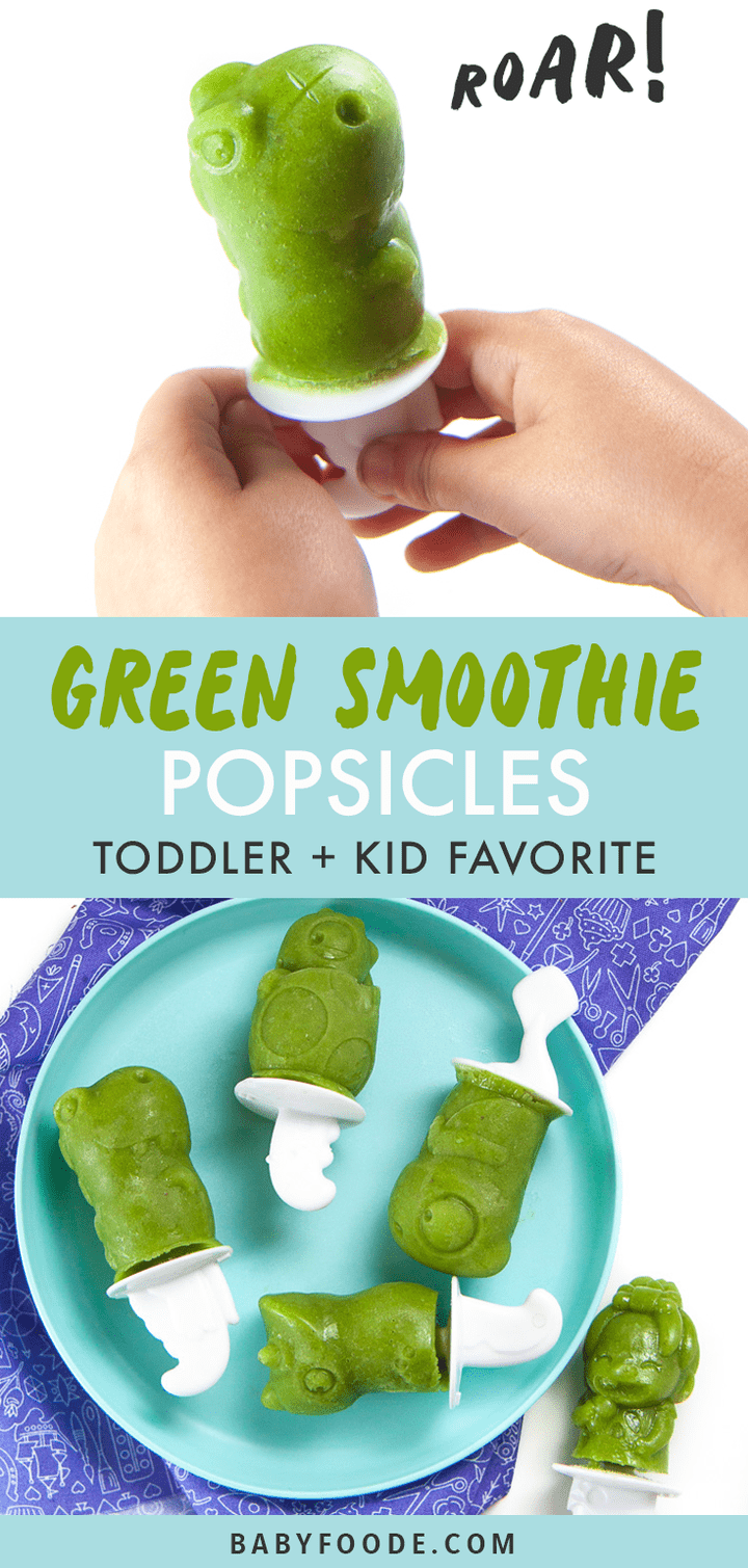 Graphic for post - green smoothie popsicles - toddler and kid favorite. Images are of a girl holding a green dinosaur popsicle as well as a plate filled with popsicles.