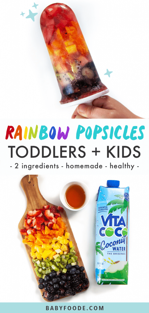 Graphic for Post - rainbow popsicles for toddler and kids - 2 ingredients - healthy- homemade with an image of a kids hand holding up a rainbow popsicle and an image of the ingredients needed.
