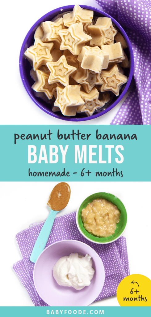 Graphic for Post - peanut butter banana baby melts - homemade - 6 months - baby led weaning. Images are of a purple bowl filled with these baby melts, as well as an image of a spread of ingredients for these melts.