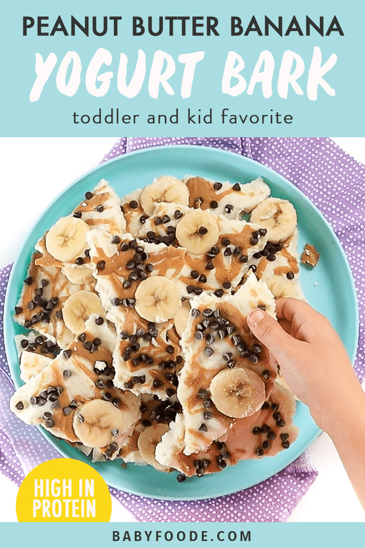 Graphic for post - peanut butter banana frozen yogurt bark - toddler and kid approved. Image is of a small kids hand reaching for a piece of bark.