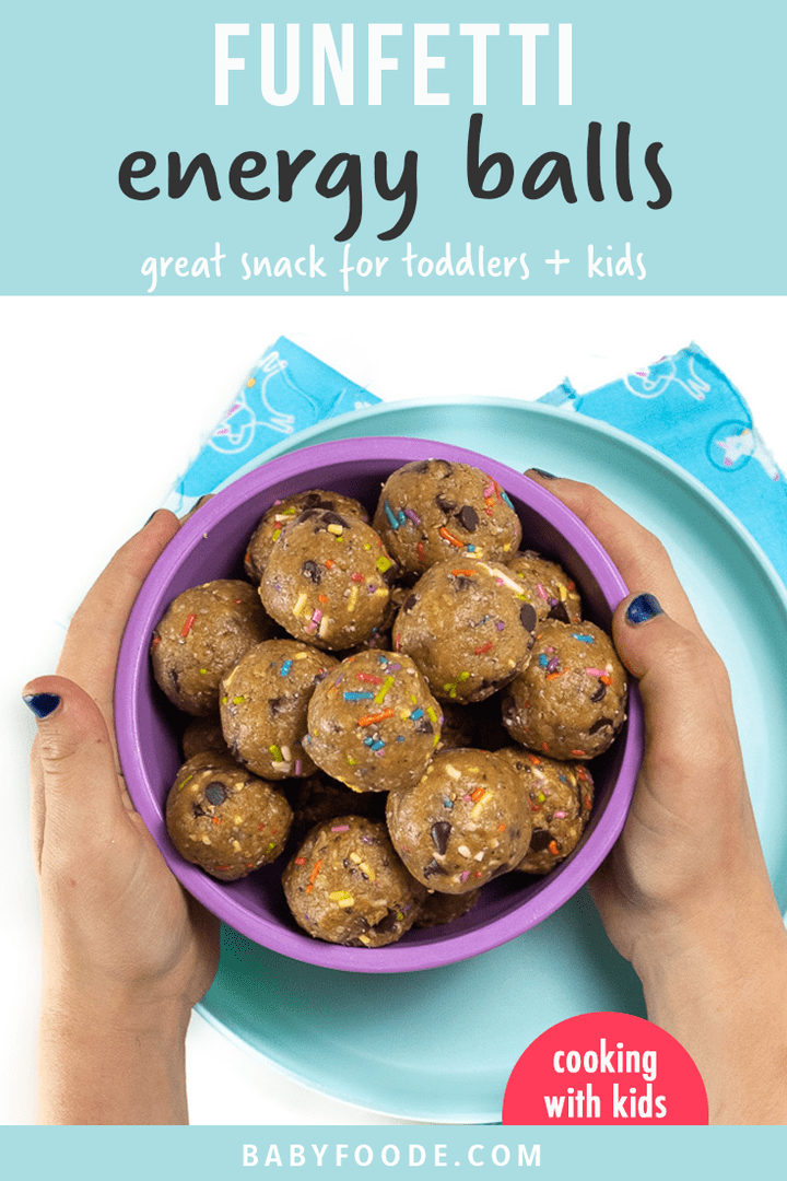 Graphic for post - funfetti energy balls - great snack for toddlers and kids with a kids hand holding a bowl of energy balls.
